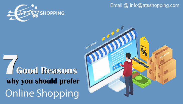 7 Good Reasons Why You Should Prefer Online Shopping