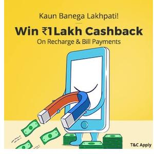 Recharge or Pay Bills & Win Rs.1 Lakh cashback