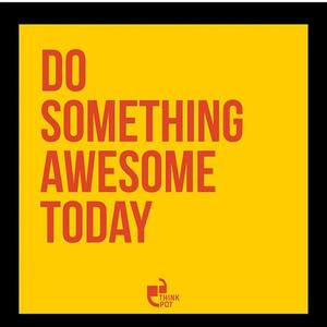Fibre Wood, Acrylic & Paper 8 x 8 Inch Do Something Awesome Today Framed Poster by Thinkpot