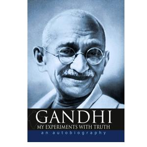 Gandhi My Experiments with Truth: An Autobiography  (English, Paperback, Mahadev Desai)