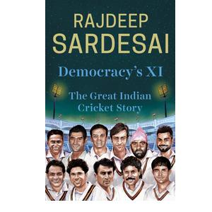 Democracy's XI  (English, Hardcover, Sardesai Rajdeep)