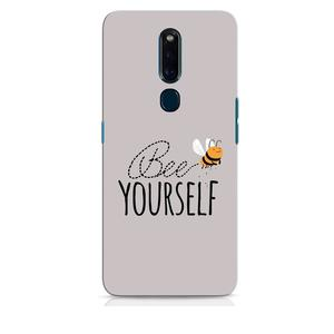 Bee Yourself Oppo F11 Pro Mobile Cover