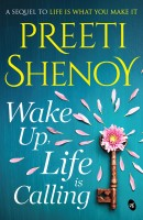 Wake Up, Life is Calling(English, Undefined, Shenoy Preeti)
