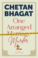 One Arranged Murder(English, Paperback, Bhagat Chetan)